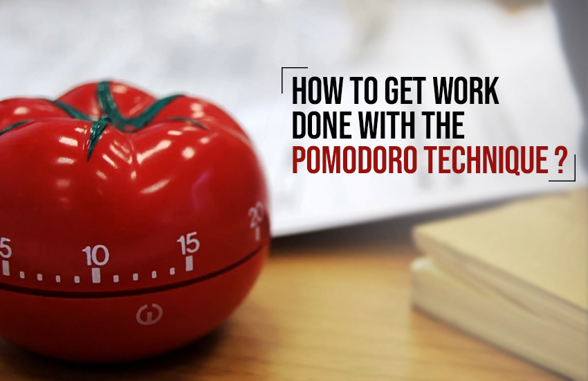 How to Get Things Done with the Pomodoro Technique