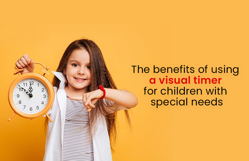 How Can Visual Timer Benefits Children With Special Needs